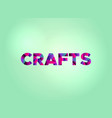 crafts concept colorful word art vector image vector image