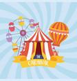 fun fair carnival ferris wheel tent air balloon vector image