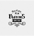 may all your dreams come true banner badge for vector image vector image