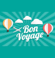 hot air balloon bon voyage on halftone background vector image vector image