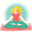 yoga time woman in lotus position practicing yoga vector image