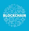 blockchain technology linear vector image vector image