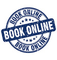 book online blue grunge round vintage rubber stamp vector image vector image