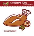 christmas food roast turkey with lemon fried vector image