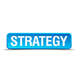 Strategy blue 3d realistic square isolated button vector image