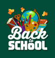 back to school chalkboard poster vector image vector image