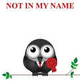 Not in my name vector image vector image