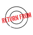 return from rubber stamp vector image vector image