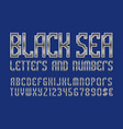 black sea letters and numbers with currency vector image vector image