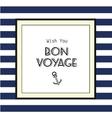 Bon voyage card vector image vector image