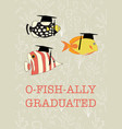 fun graduation design officially graduated vector image