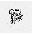 Black Text Design for Bread House Concept vector image vector image