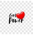 girl power handwritten lettering phrase vector image vector image