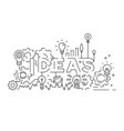 ideas concept typography and line art design vector image