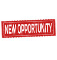 new opportunity grunge rubber stamp vector image vector image