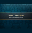 classic luxury card with luxurious ornament vector image vector image