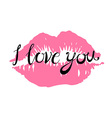 I Love you kiss red lips pink