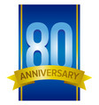 label for 80th anniversary vector image vector image