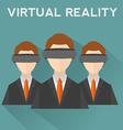 People wearing virtual reality helmet Conceptual vector image vector image