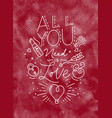 valentine day poster all you need is love red vector image vector image