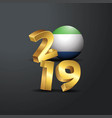 2019 golden typography with sierra leone flag vector image vector image