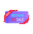 weekend best sale 20 off price label with info vector image vector image