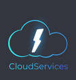 cloud services logo with glow lightning vector image vector image
