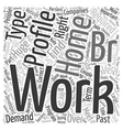 Join Train and Work At Home Today Word Cloud vector image vector image