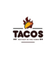 tacos and fire hot taco mexican restaurant emblem vector image vector image