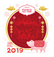 pig character chinese new year 2019 frame vector image vector image