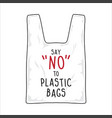 sign say no to plastic bags vector image
