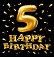 happy birthday golden 5 number five metallic vector image vector image
