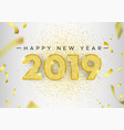 happy new year 2019 gold glitter card number vector image vector image