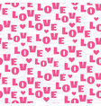 seamless pattern with pink text love vector image vector image