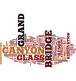 grand canyon glass bridge text background word vector image vector image