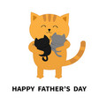 happy fathers day cat hugging two little baby vector image vector image