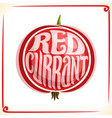 logo for redcurrant vector image vector image