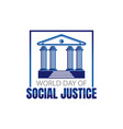 world day social justice on february vector image vector image