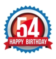 Fifty Four years happy birthday badge ribbon vector image