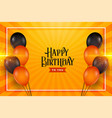 happy birthday balloons wishes card background vector image