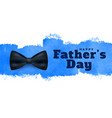 happy fathers day watercolor style background vector image