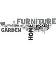 what is home and garden furniture text word cloud vector image vector image