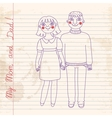 Drawn in a notebook mom and dad vector image