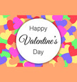 happy valentines day on heart background vector image vector image