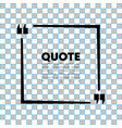 quote speech bubble template quotes form speech vector image