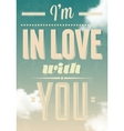 Im in love with you text calligraphic vector image vector image