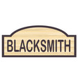 blacksmith store sign vector image vector image