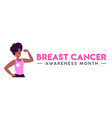 breast cancer month women fight concept web banner vector image