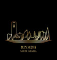 gold silhouette of riyadh on black background vector image vector image