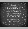 hand-drawn ink sketch font on blackboard vector image vector image